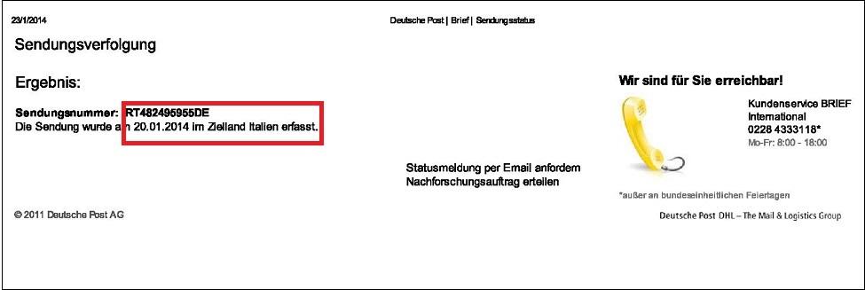 L'avviso delle Poste tedesche con indicata la data (20.01.2014 riquadrata in rosso) che la raccomandata è in Italia in attesa di essere distribuita.